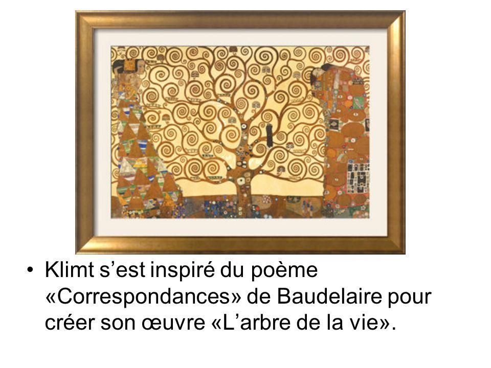 Klimt s'est inspiré du poème «Correspondances» de Baudelaire pour créer son œuvre «L'arbre de la vie».