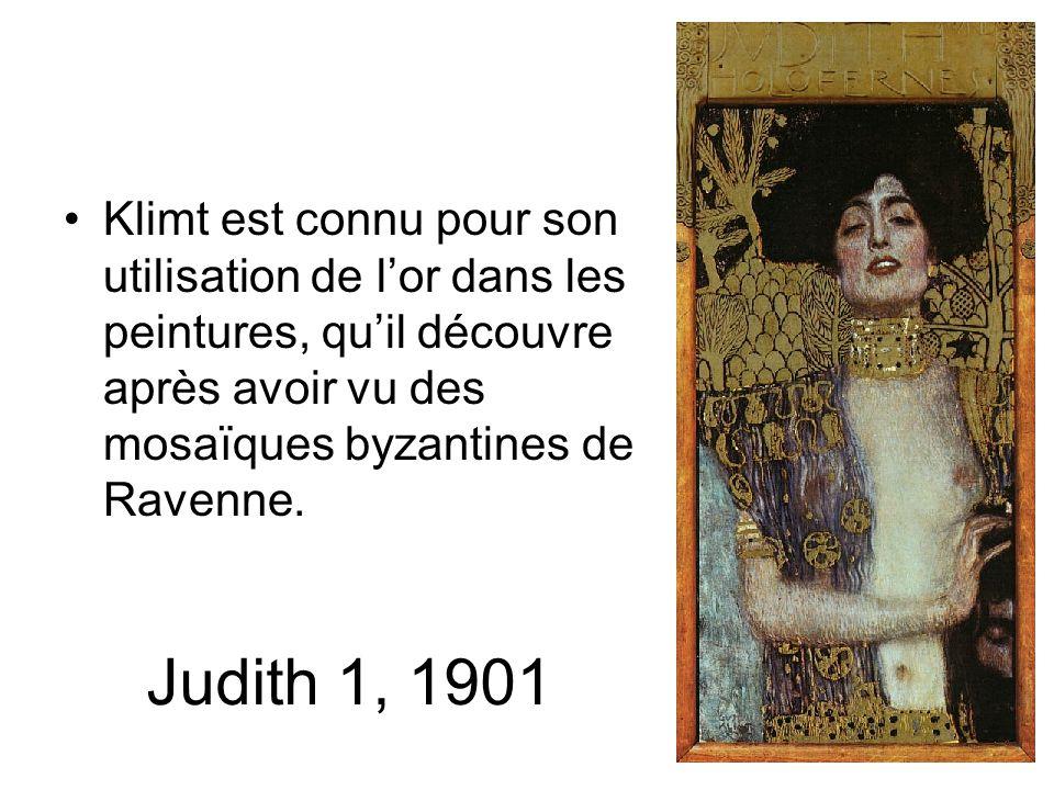 Klimt est connu pour son utilisation de l'or dans les peintures, qu'il découvre après avoir vu des mosaïques byzantines de Ravenne.