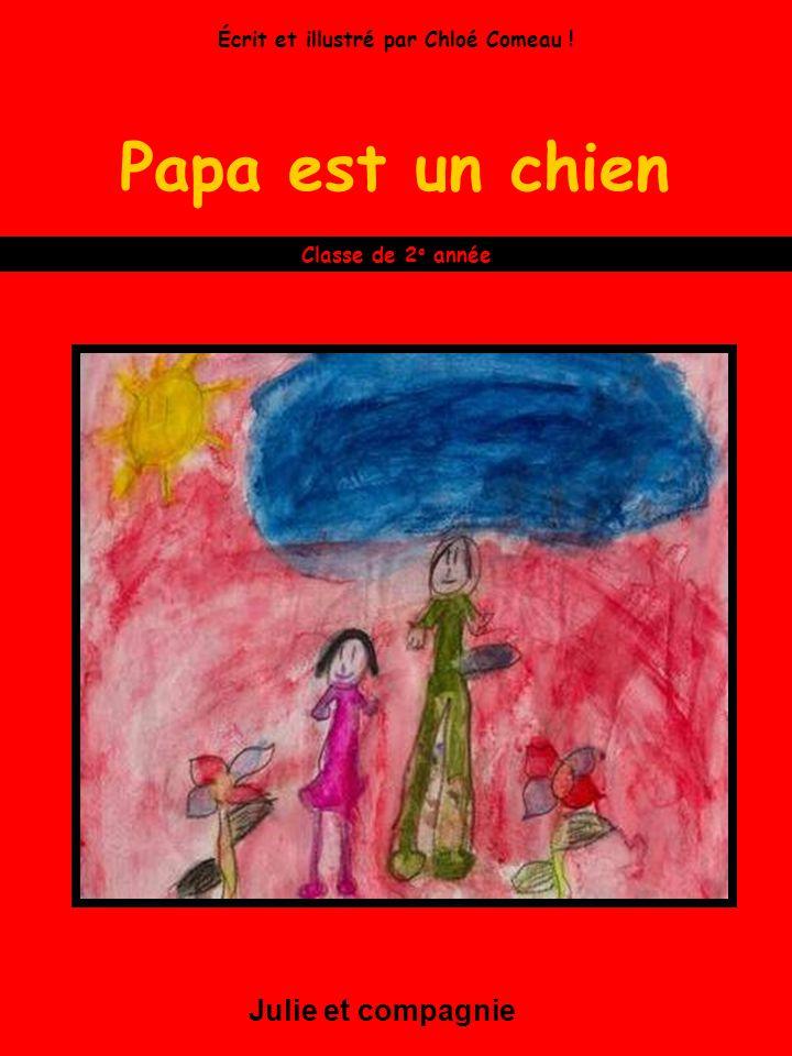 Écrit et illustré par Chloé Comeau !