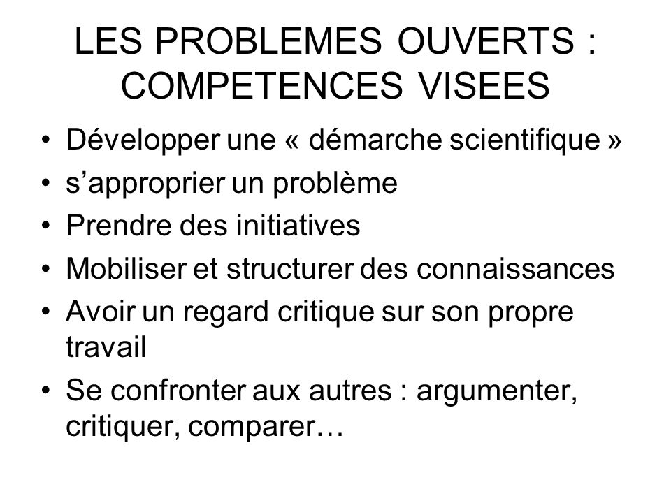 LES PROBLEMES OUVERTS : COMPETENCES VISEES