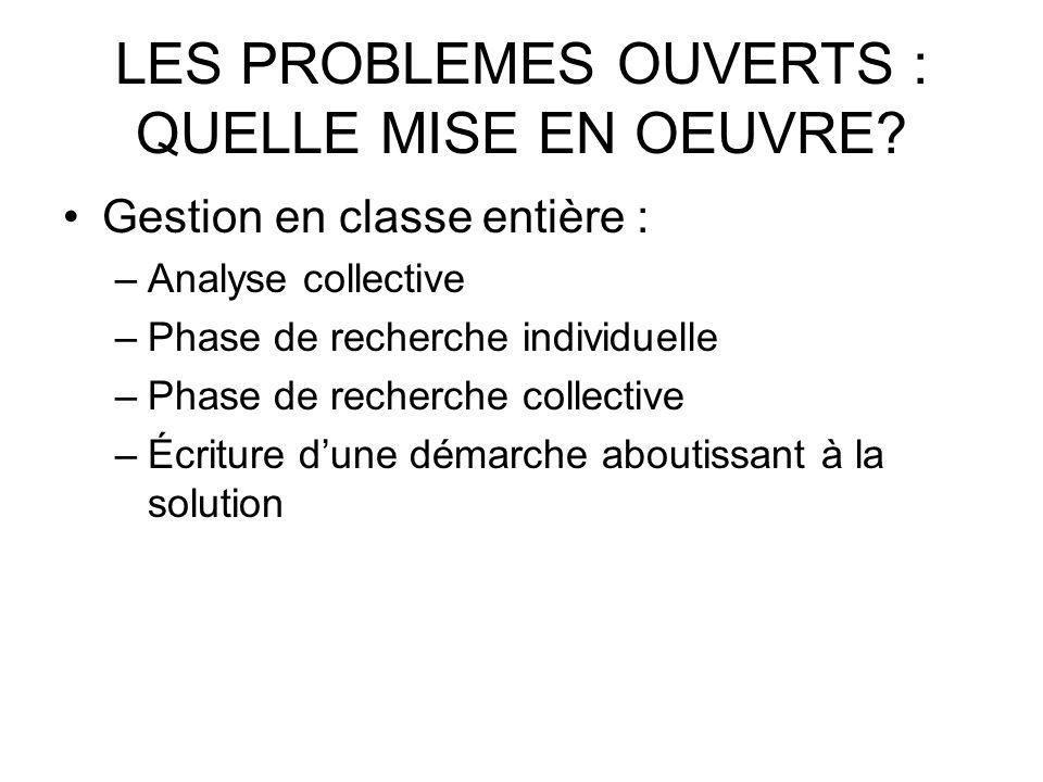 LES PROBLEMES OUVERTS : QUELLE MISE EN OEUVRE
