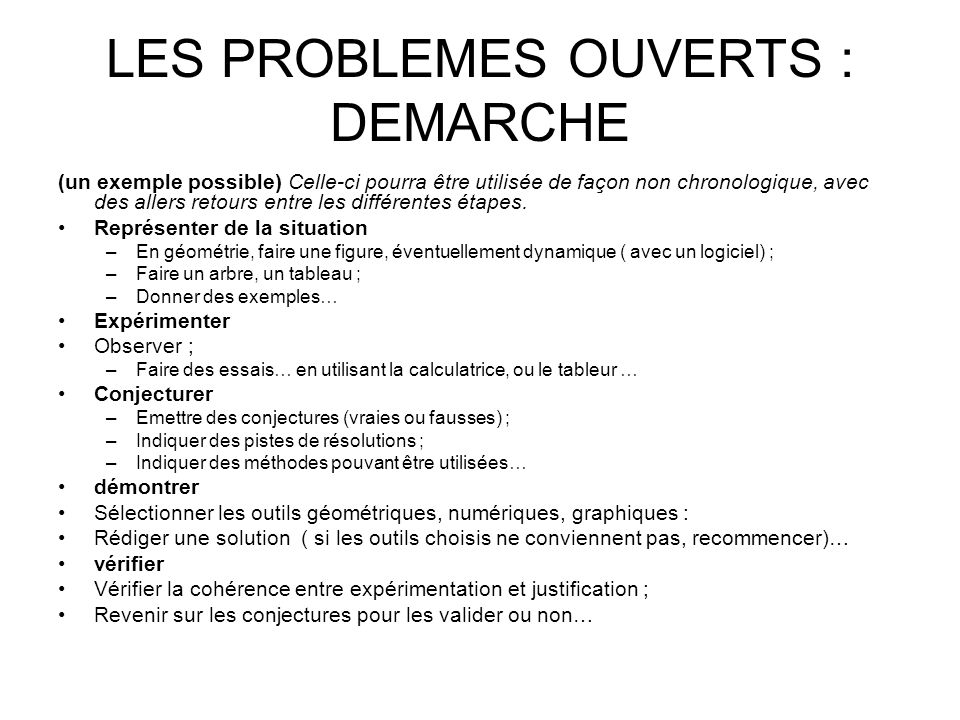 LES PROBLEMES OUVERTS : DEMARCHE