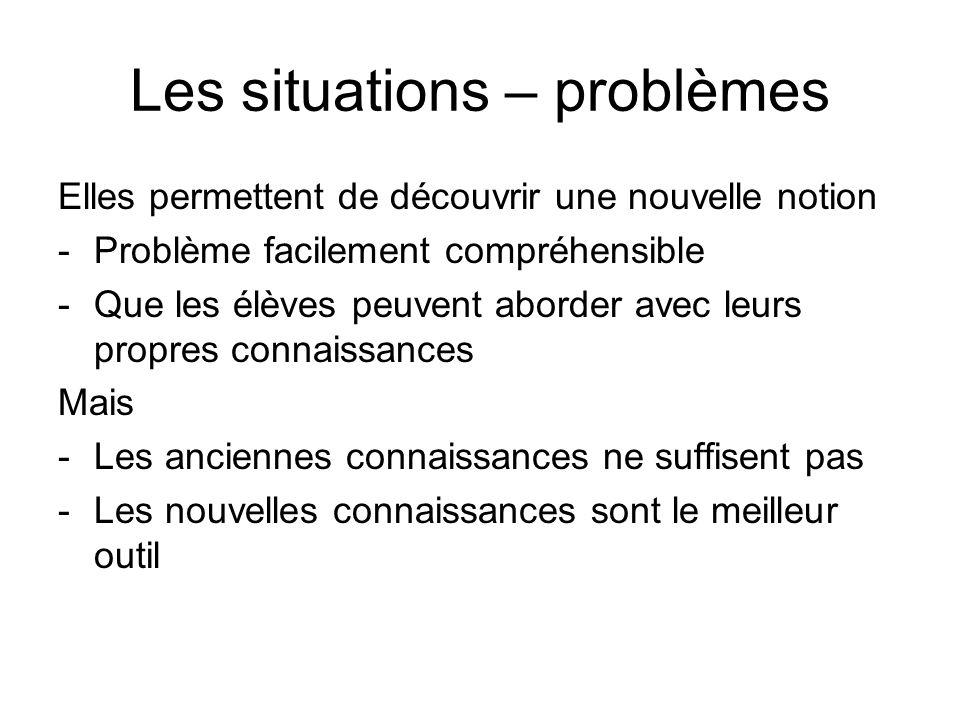 Les situations – problèmes