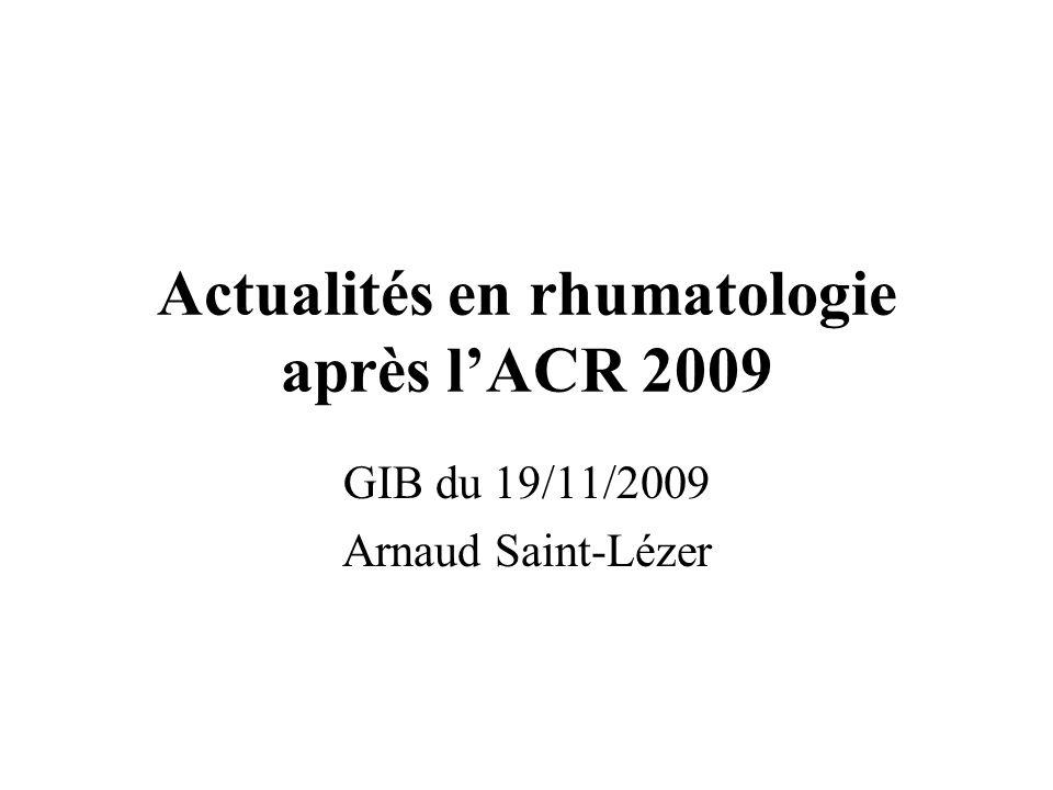 Actualités en rhumatologie après l'ACR 2009