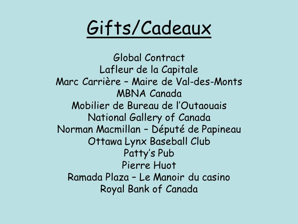 Gifts/Cadeaux Global Contract Lafleur de la Capitale