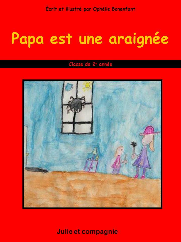 Écrit et illustré par Ophélie Bonenfant