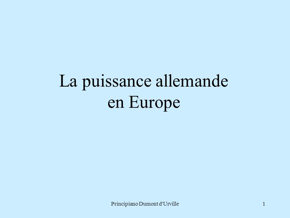 La puissance allemande en Europe