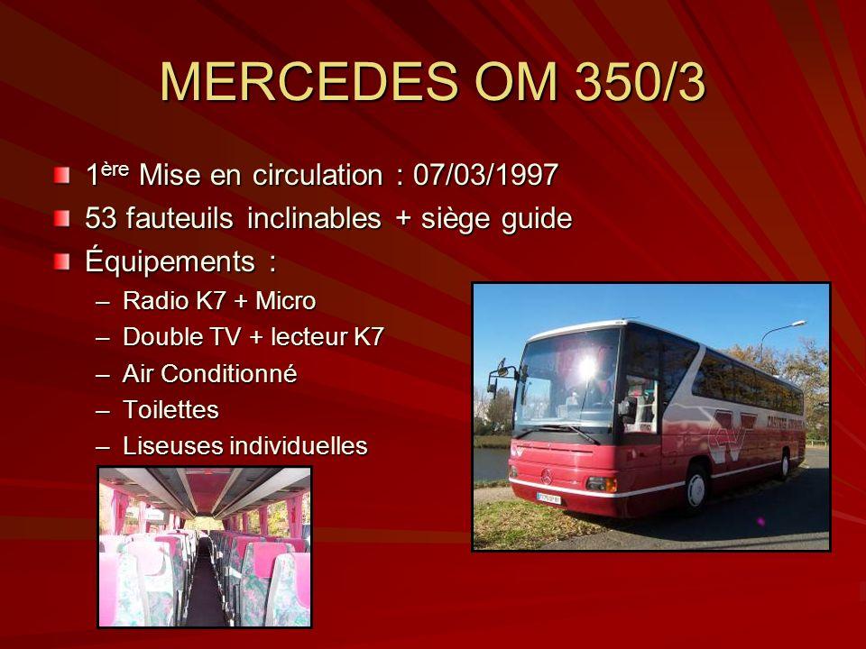 MERCEDES OM 350/3 1ère Mise en circulation : 07/03/1997