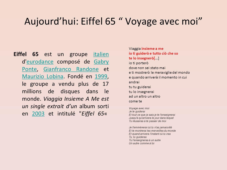 Aujourd'hui: Eiffel 65 Voyage avec moi