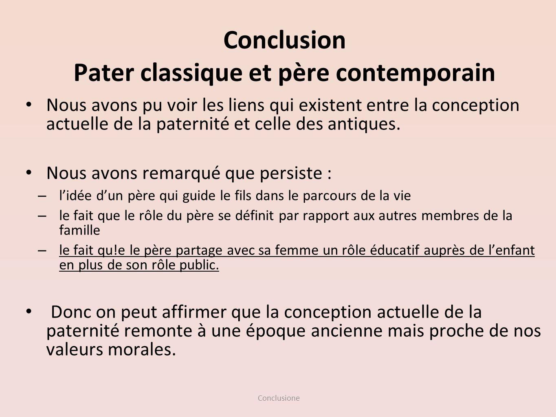 Conclusion Pater classique et père contemporain
