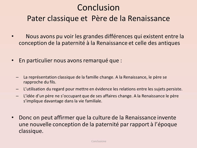 Conclusion Pater classique et Père de la Renaissance