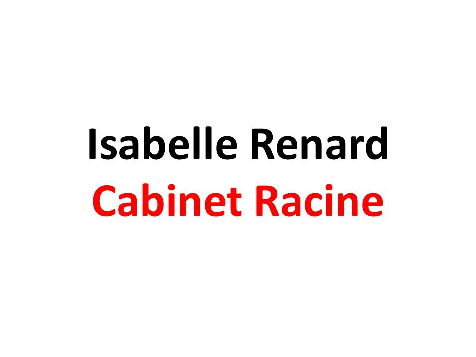 Isabelle Renard Cabinet Racine