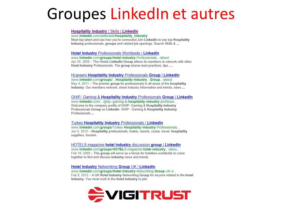 Groupes LinkedIn et autres