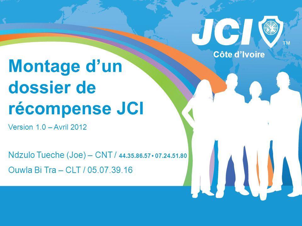 Montage d'un dossier de récompense JCI