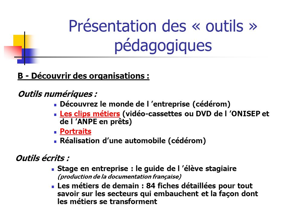 Présentation des « outils » pédagogiques