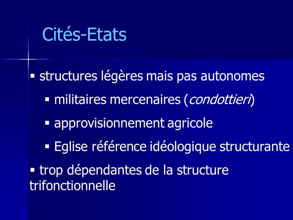 Cités-Etats structures légères mais pas autonomes