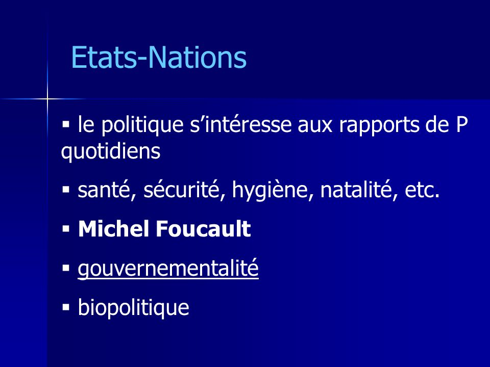 Etats-Nations le politique s'intéresse aux rapports de P quotidiens