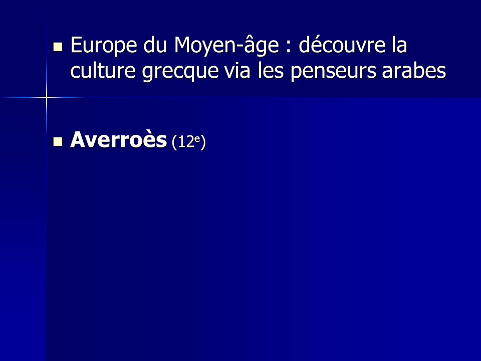 Europe du Moyen-âge : découvre la culture grecque via les penseurs arabes