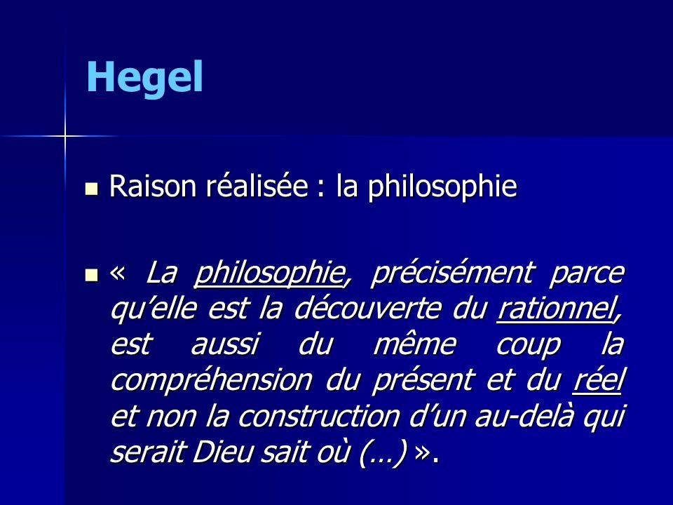 Hegel Raison réalisée : la philosophie