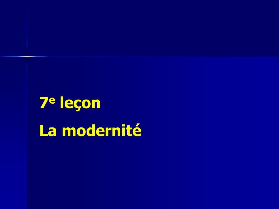 7e leçon La modernité