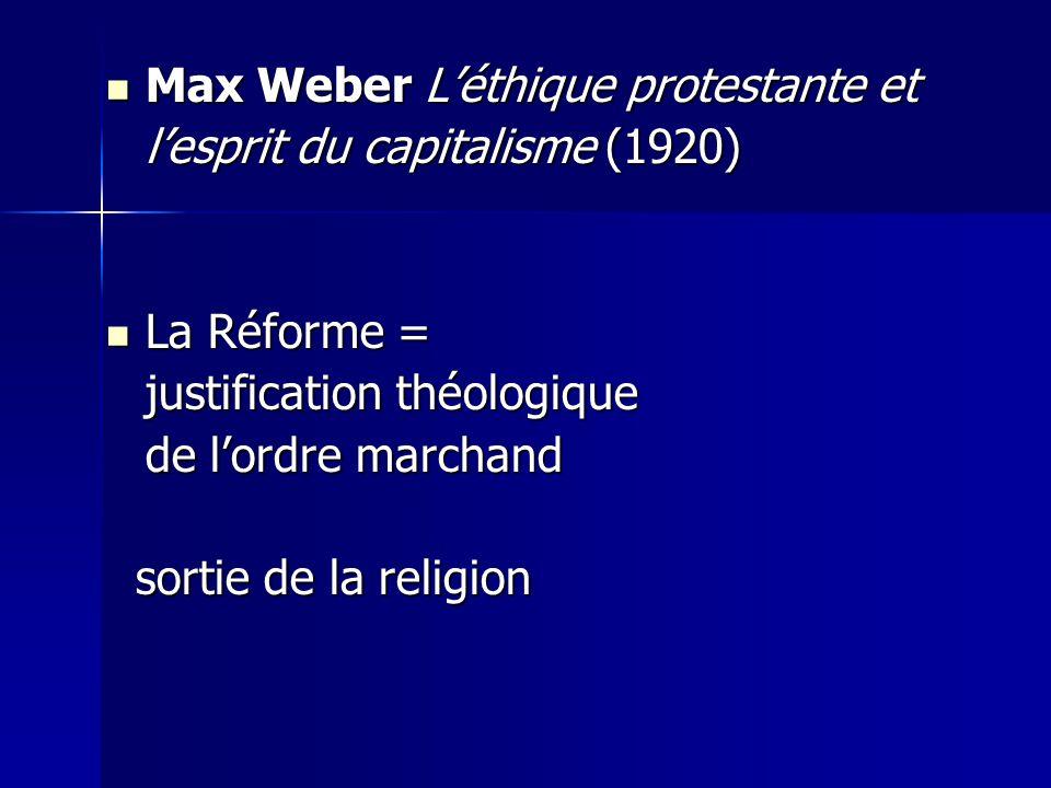 Max Weber L'éthique protestante et