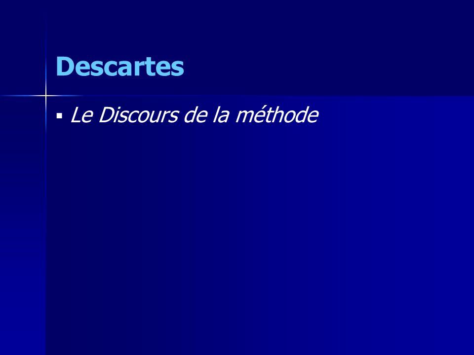 Descartes Le Discours de la méthode