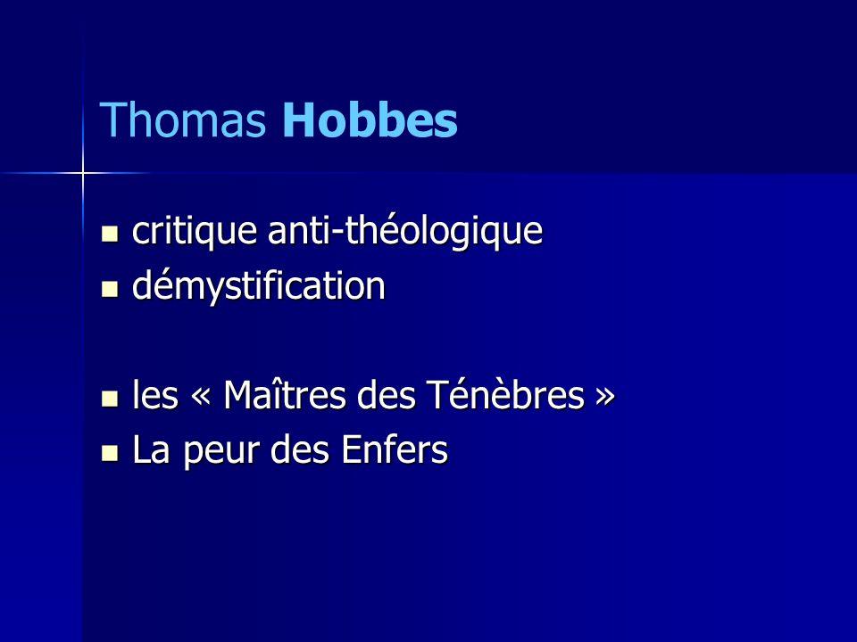 Thomas Hobbes critique anti-théologique démystification