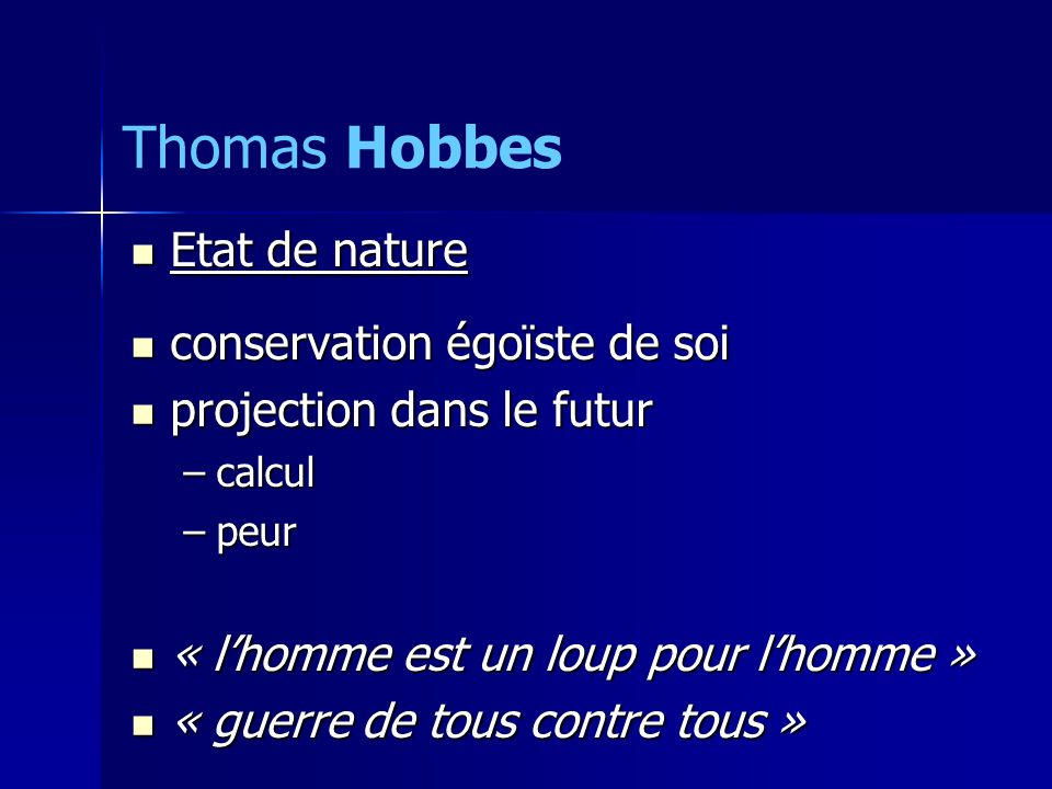 Thomas Hobbes Etat de nature conservation égoïste de soi