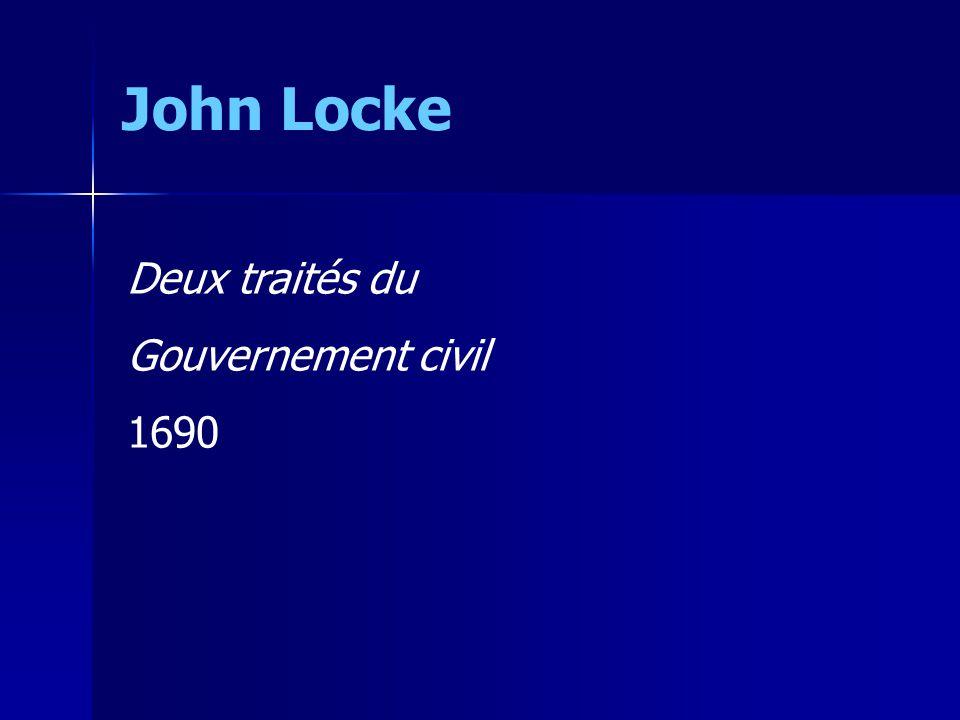John Locke Deux traités du Gouvernement civil 1690