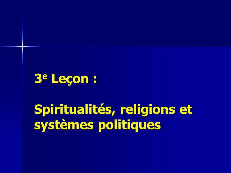 3e Leçon : Spiritualités, religions et systèmes politiques