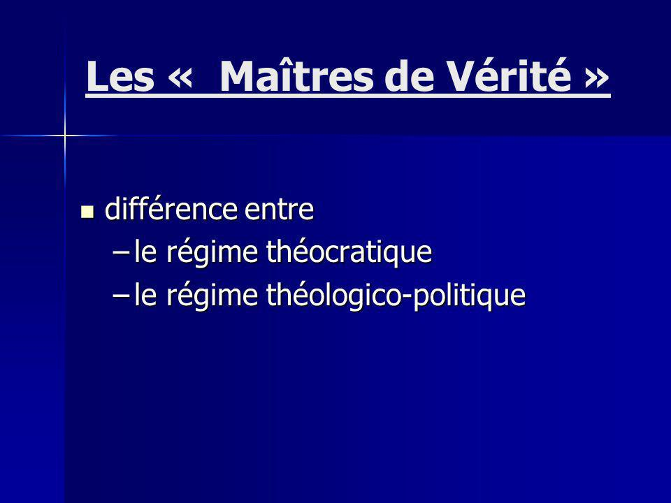 Les « Maîtres de Vérité »
