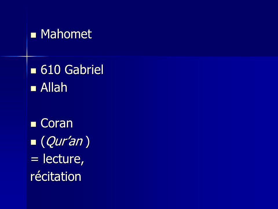 Mahomet 610 Gabriel Allah Coran (Qur'an ) = lecture, récitation