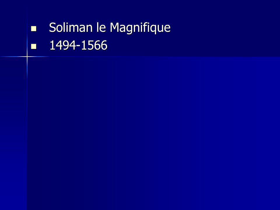 Soliman le Magnifique 1494-1566