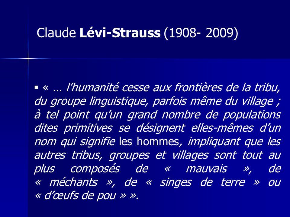 Claude Lévi-Strauss (1908- 2009)