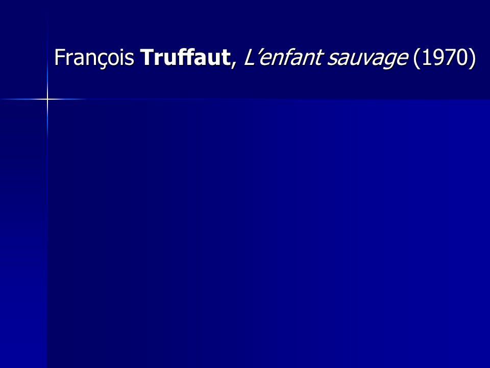 François Truffaut, L'enfant sauvage (1970)