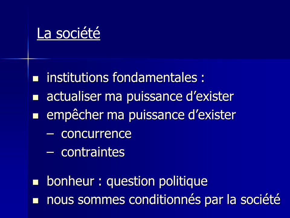La société institutions fondamentales :