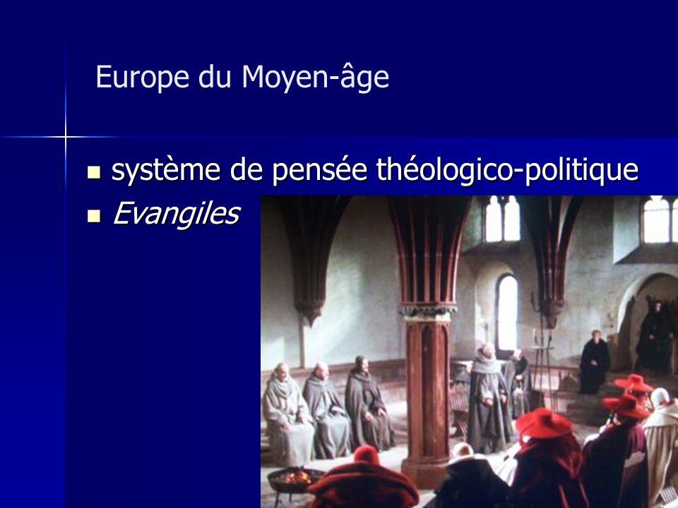 Europe du Moyen-âge système de pensée théologico-politique Evangiles