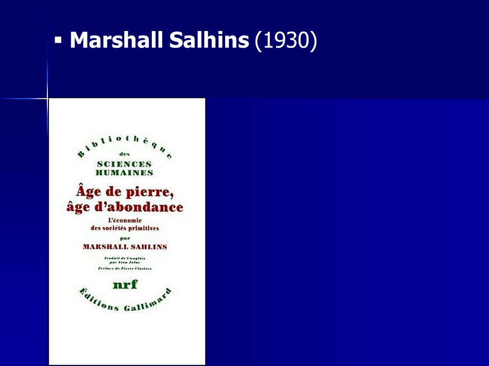 Marshall Salhins (1930)