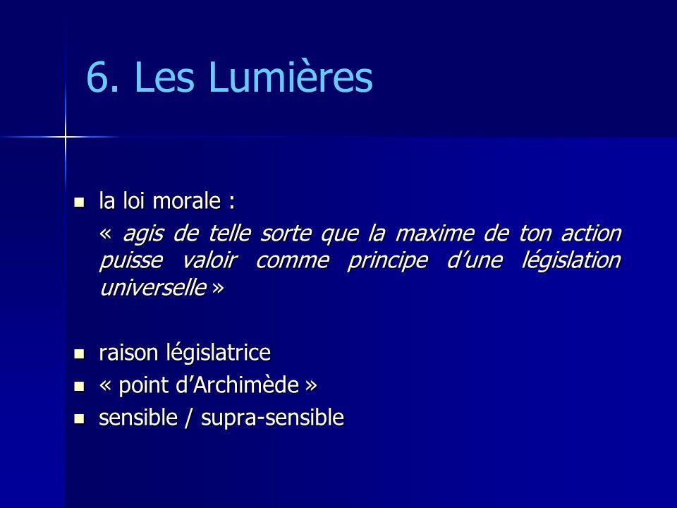 6. Les Lumières la loi morale :