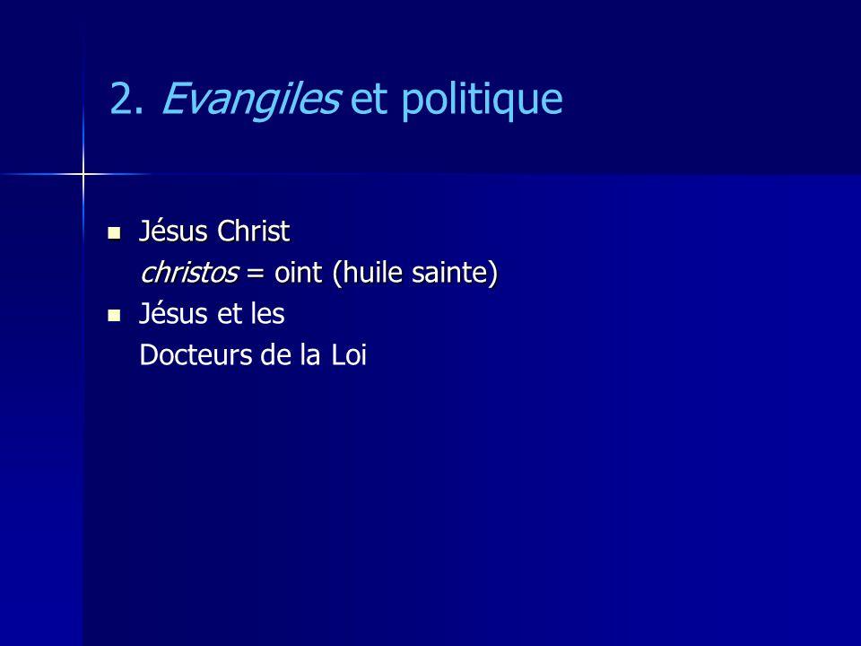2. Evangiles et politique
