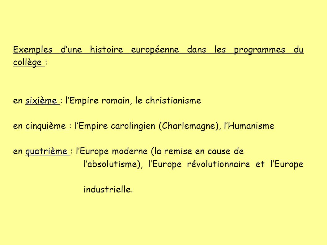 Exemples d'une histoire européenne dans les programmes du collège :