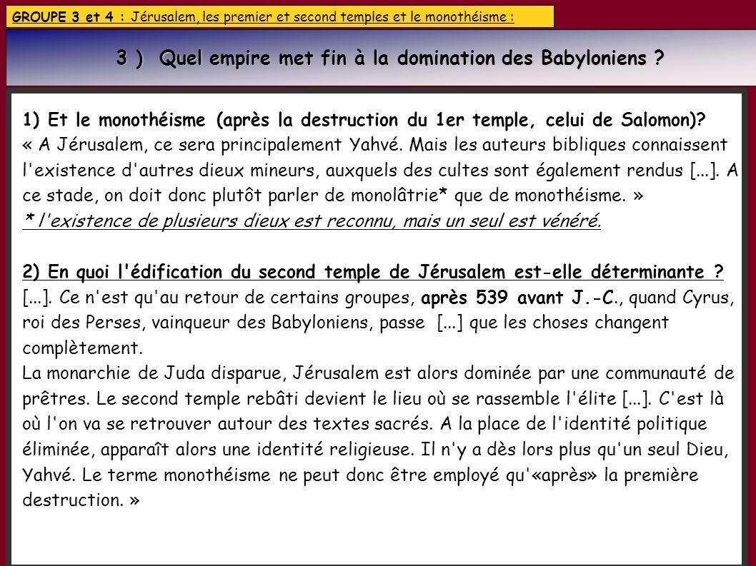 3 ) Quel empire met fin à la domination des Babyloniens