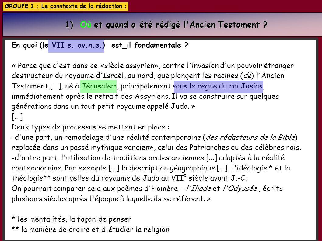 1) Où et quand a été rédigé l Ancien Testament