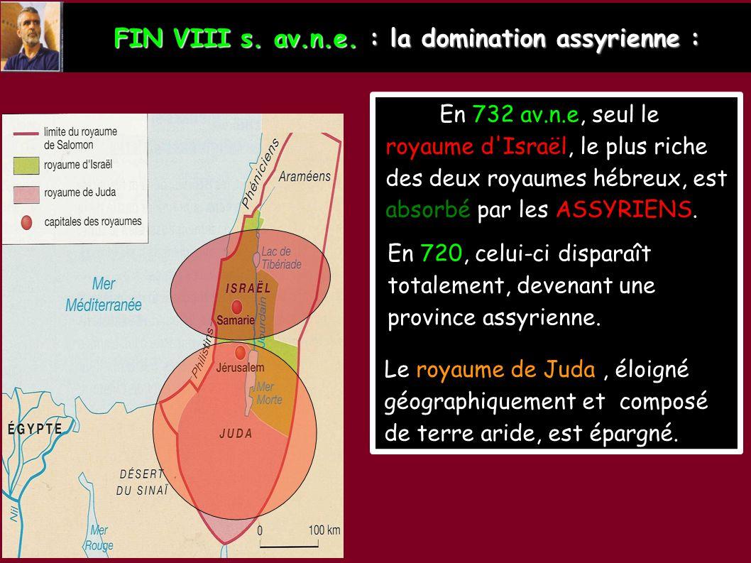 FIN VIII s. av.n.e. : la domination assyrienne :