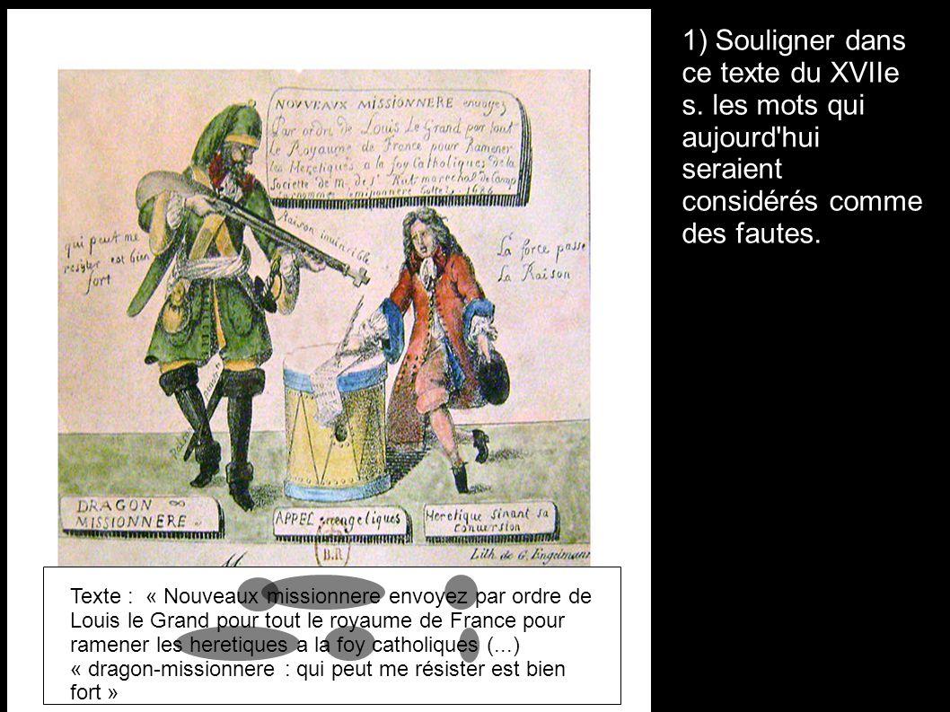 1) Souligner dans ce texte du XVIIe s