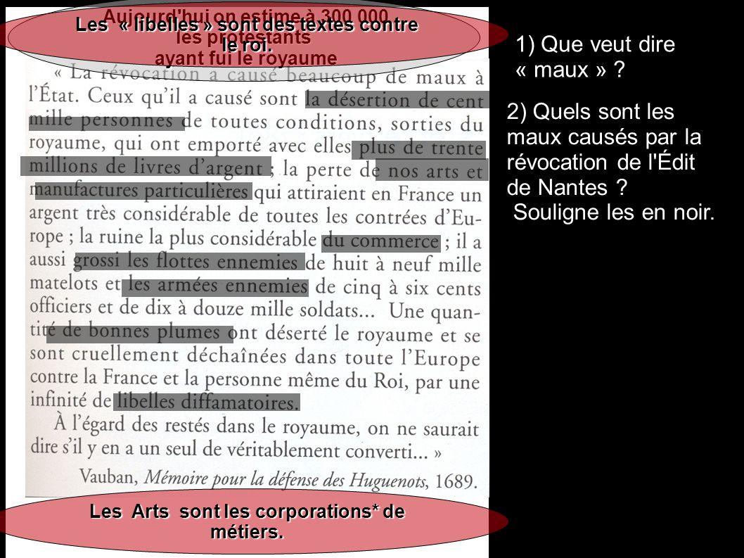 2) Quels sont les maux causés par la révocation de l Édit de Nantes