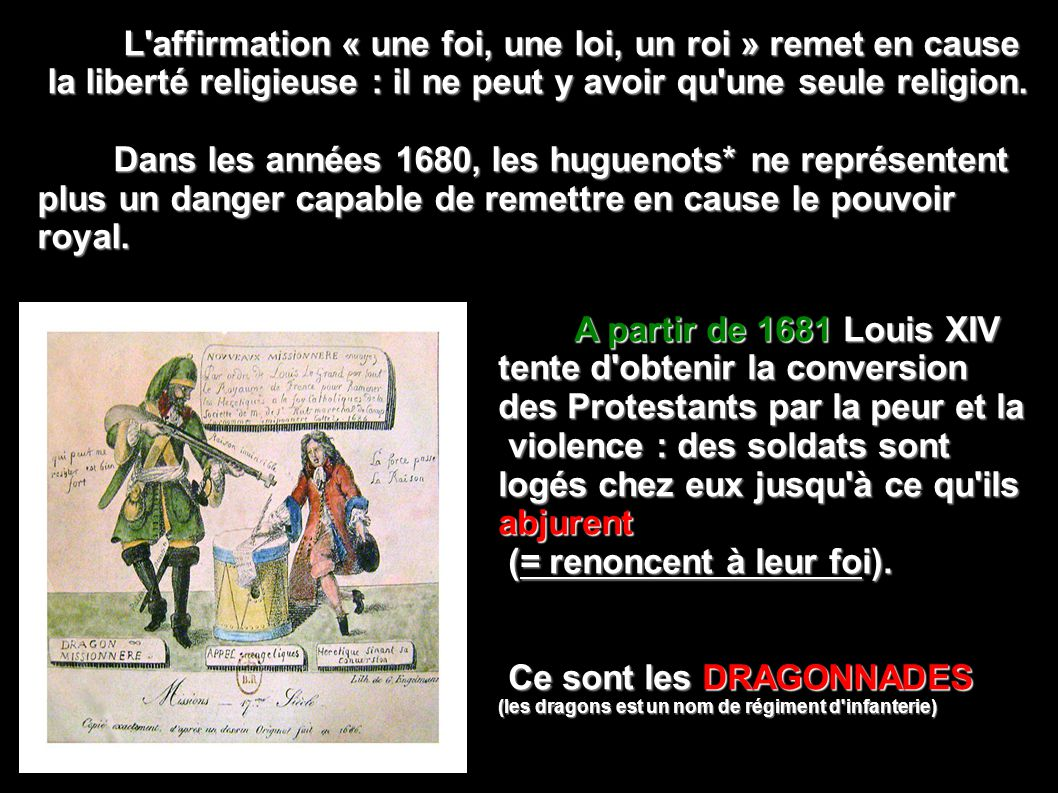 L affirmation « une foi, une loi, un roi » remet en cause