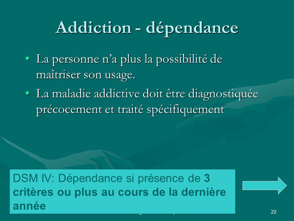 Addiction - dépendance
