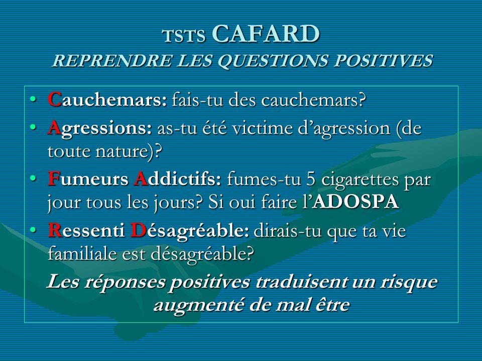 TSTS CAFARD REPRENDRE LES QUESTIONS POSITIVES