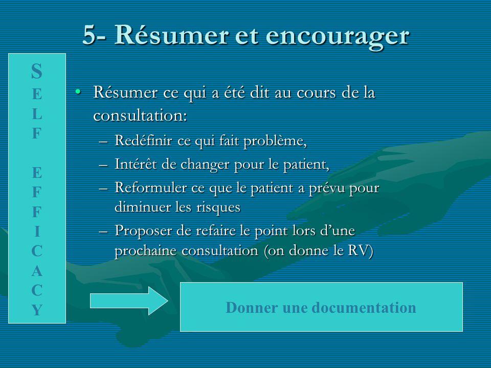 5- Résumer et encourager